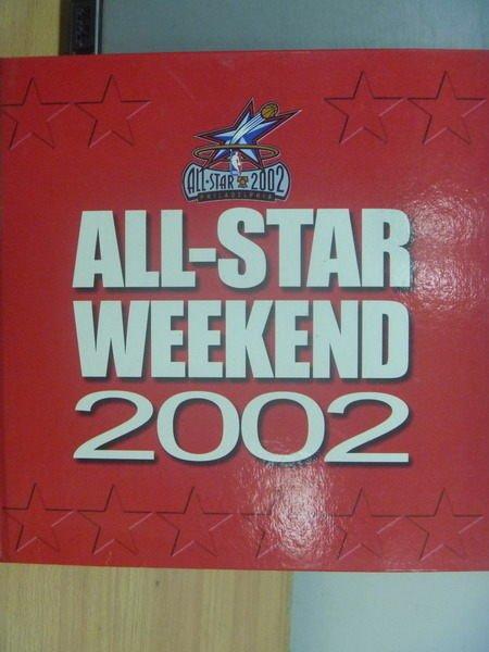 【書寶二手書T3/體育_PBM】ALL-STAR Weekend 2002