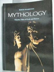 【書寶二手書T1/原文小說_GNR】MYTHOLOGY_Edith Hamilton