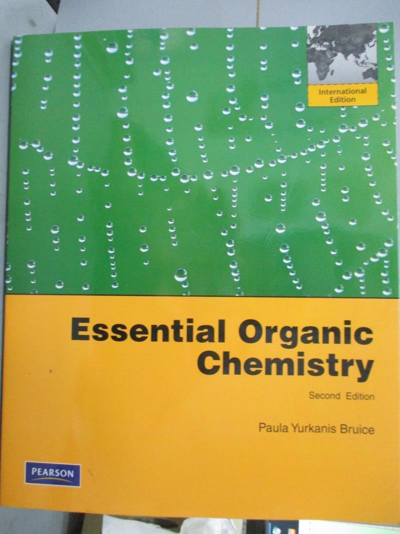 【書寶 書T7/大學理工醫_WGI】Essential Organic Chemistry_Paula Yurkani