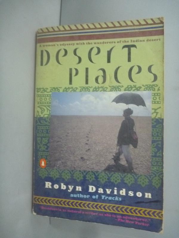 ~書寶 書T1/原文小說_HHK~Desert places_Robyn Davidson