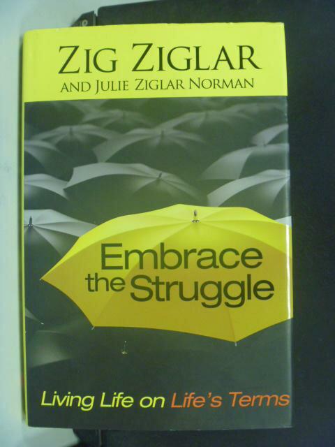 【書寶二手書T9/財經企管_KGR】Embrace the Struggle_Zig Ziglar