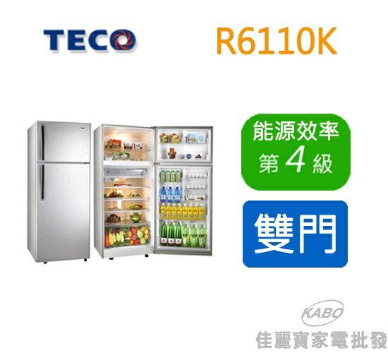 【佳麗寶】- (TECO東元)定頻雙門冰箱R6110K
