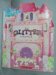 【書寶二手書T5/少年童書_YGF】My Glitter Castle_Cartwheel Books