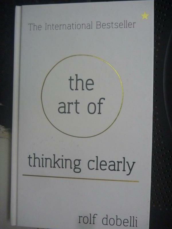 ~書寶 書T5/心理_IFF~The Art of Thinking Clearly_Ro