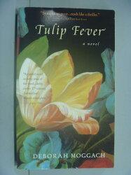 【書寶二手書T2/原文小說_GTN】Tulip Fever_Moggach, Deborah