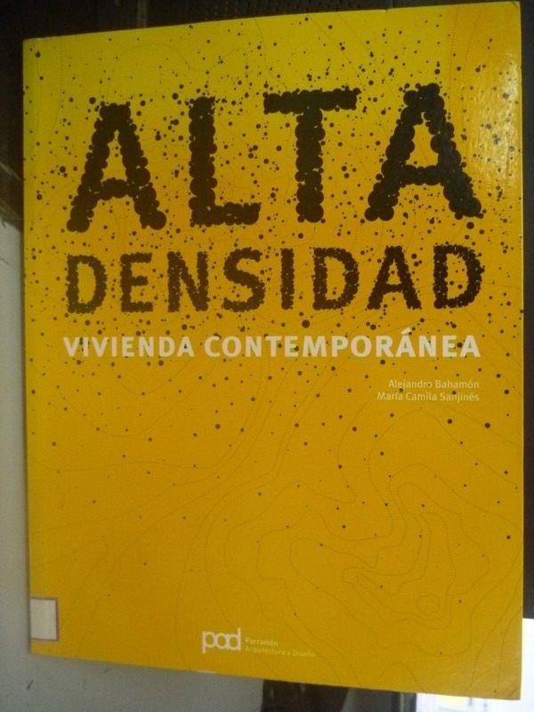 【書寶二手書T7/建築_ZDU】Alta densidad / High density_Alejandro