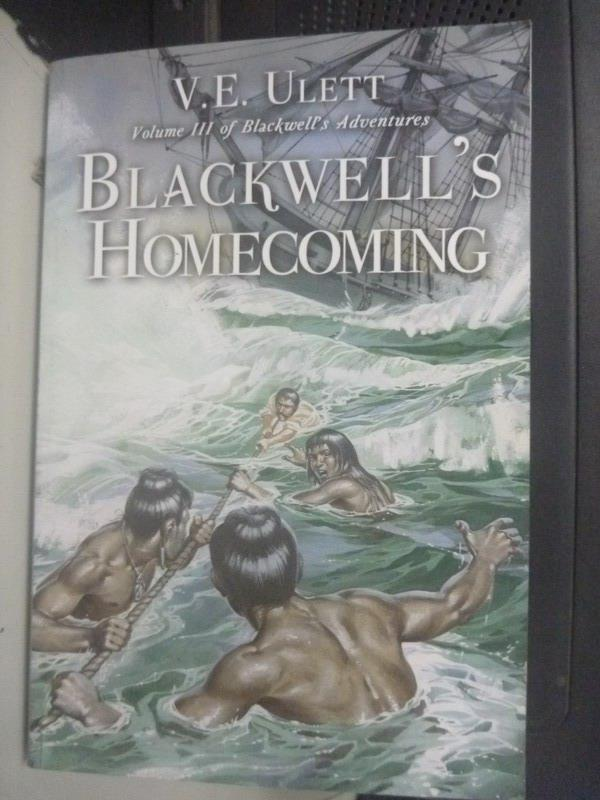 ~書寶 書T6/原文小說_WDV~Blackwell  ^#27 s Homecoming