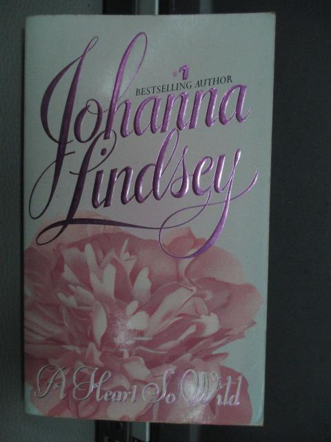 【書寶二手書T3/原文小說_NFB】A Heart so wild-Johanna lindsey