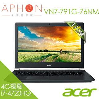 【Aphon生活美學館】acer VN7-791G-76NM 17吋 i7-4720HQ 4G獨顯FHD筆電- 送1TB+英文10堂體驗