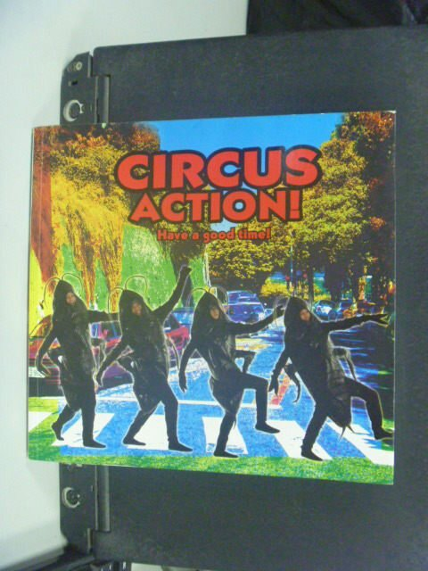 【書寶二手書T6/影視_GOE】CIRCUS ACTION_CIRCUS_親筆簽名