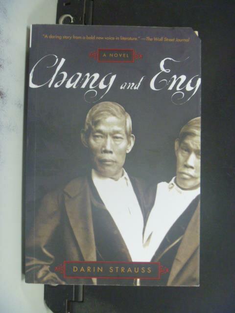 ~書寶 書T2/原文小說_OND~Chang and Eng: A Novel_Darin
