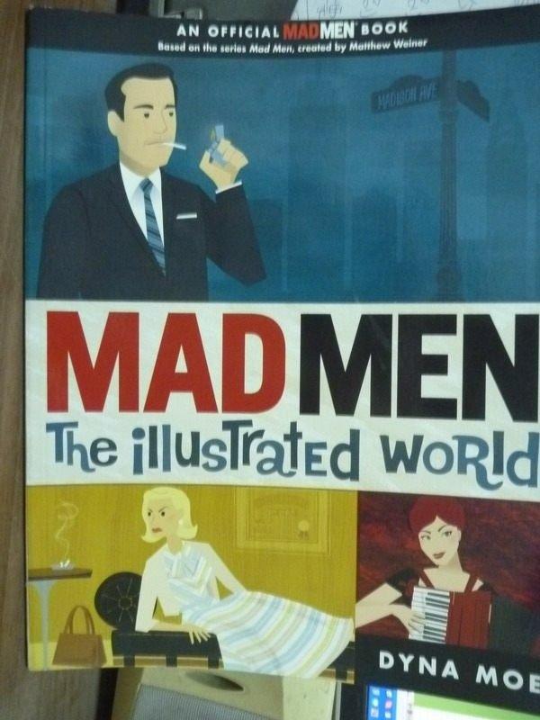 【書寶二手書T8/原文書_QAA】Mad Men:The Illustrated World_Dyna Moe