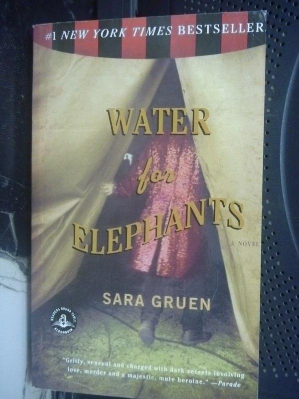 ~書寶 書T9/原文小說_HAO~Water for Elephants