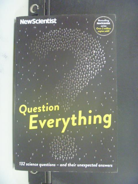 【書寶二手書T1/科學_GHE】Question Everything?_New Scientist