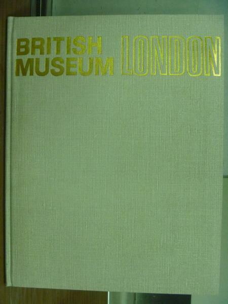 ~書寶 書T5/藝術_YAM~British museum london 大英博物館_附殼