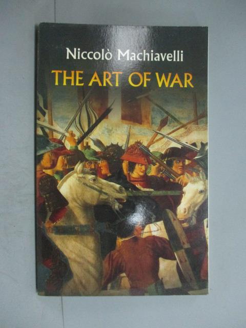 【書寶二手書T1/歷史_JDD】The Art of War_Machiavelli, Niccolo/ Neville, Henry (TRN)