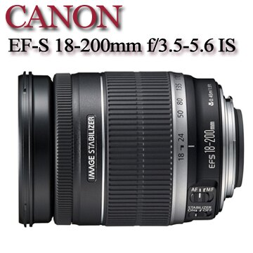 【★送UV保護鏡】Canon EF-S 18-200mm f/3.5-5.6 IS 【平行輸入】-拆鏡