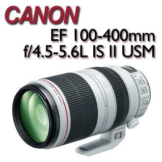 【★送BENRO 77mm PD UV WMC保護鏡】CANON EF 100-400mm F4.5-5.6L IS II USM【公司貨】