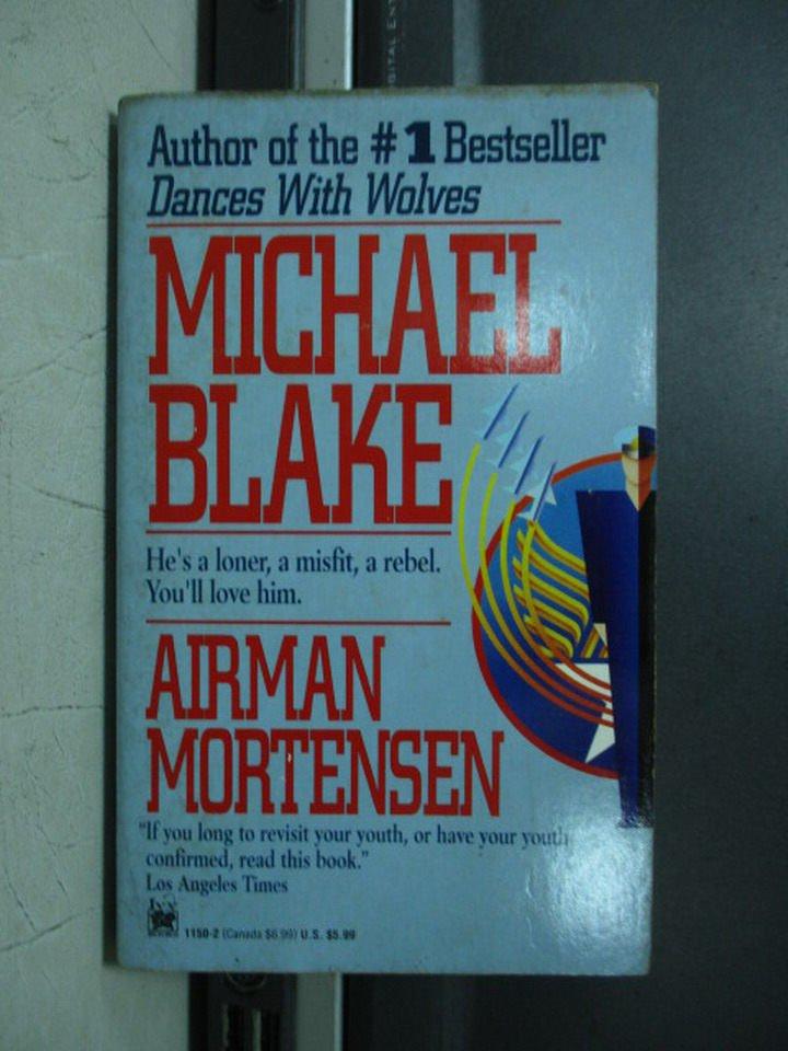 【書寶二手書T9/原文小說_LDF】Airman mortensen_Michael blake