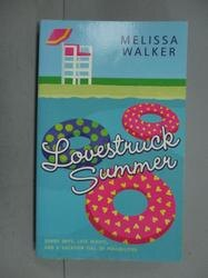 【書寶二手書T4/原文小說_KJY】Lovestruck Summer_Melissa Walker