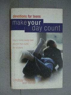 【書寶二手書T1/宗教_XDF】MakeYourDayCountDevotionalforTeens_LindsayRoberts