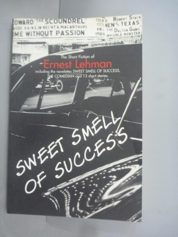 ~書寶 書T5/原文小說_HIF~Sweet Smell of Success: The