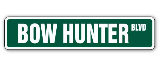 """BOW HUNTER Street Sign Decal arrow hunt hunting animal crossbow Indoor/Outdoor 18"""" Wide thumbnail"""