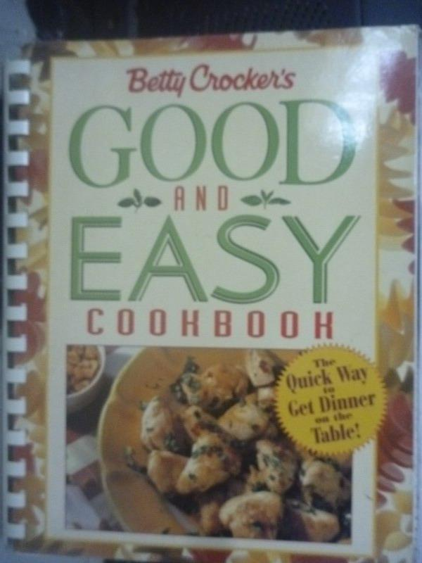 【書寶二手書T5/餐飲_WFD】Betty Crocker's Good and Easy Cookbook