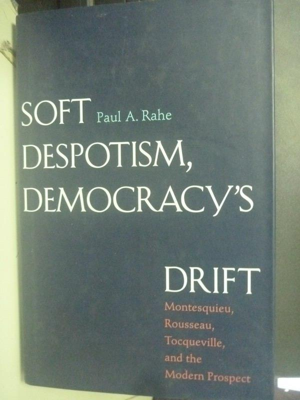 ~書寶 書T2/原文書_ZBT~Soft Despotism Democracy #x27