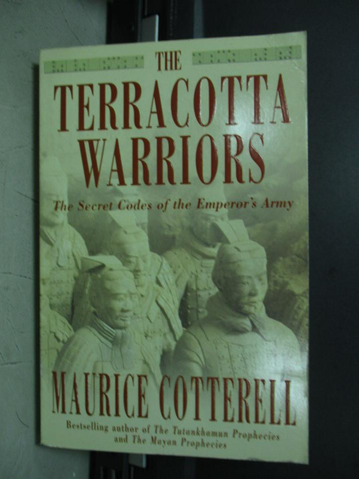【書寶二手書T4/原文小說_KCV】The terracotta warriors_Maurice cotterell