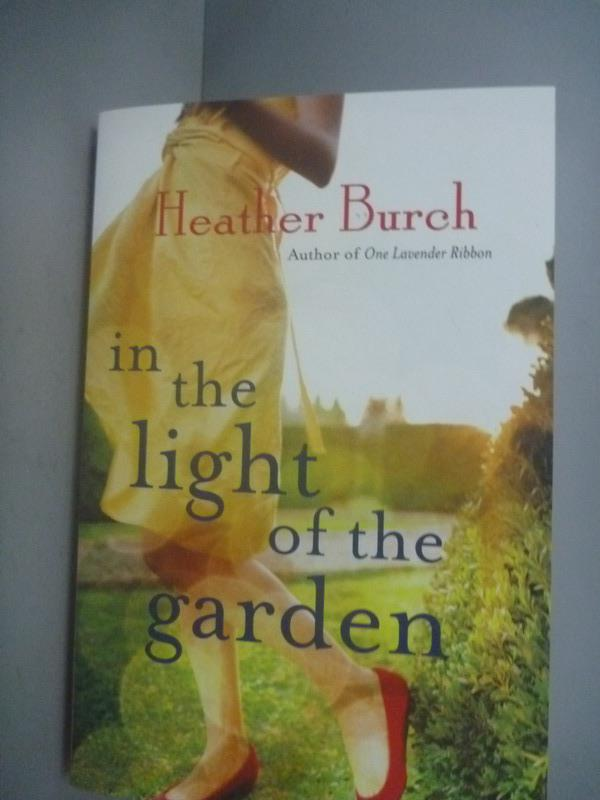 ~書寶 書T3/原文小說_KFU~In the Light of the Garden_B