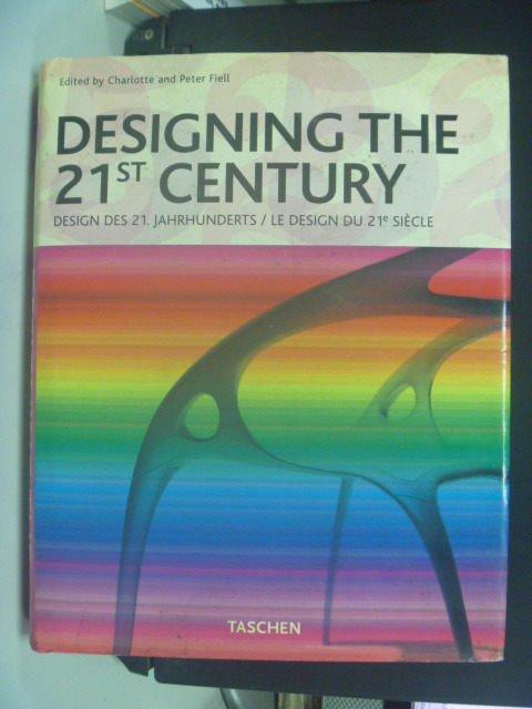 【書寶二手書T8/設計_GLJ】Designing the 21st Century: 25th Anniversary