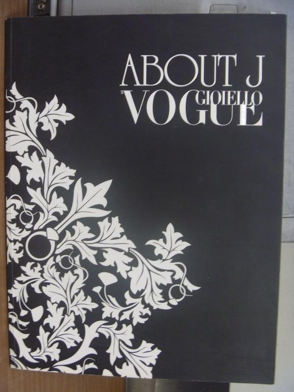 【書寶二手書T2/藝術_PCR】About J_Vogue Gioiello