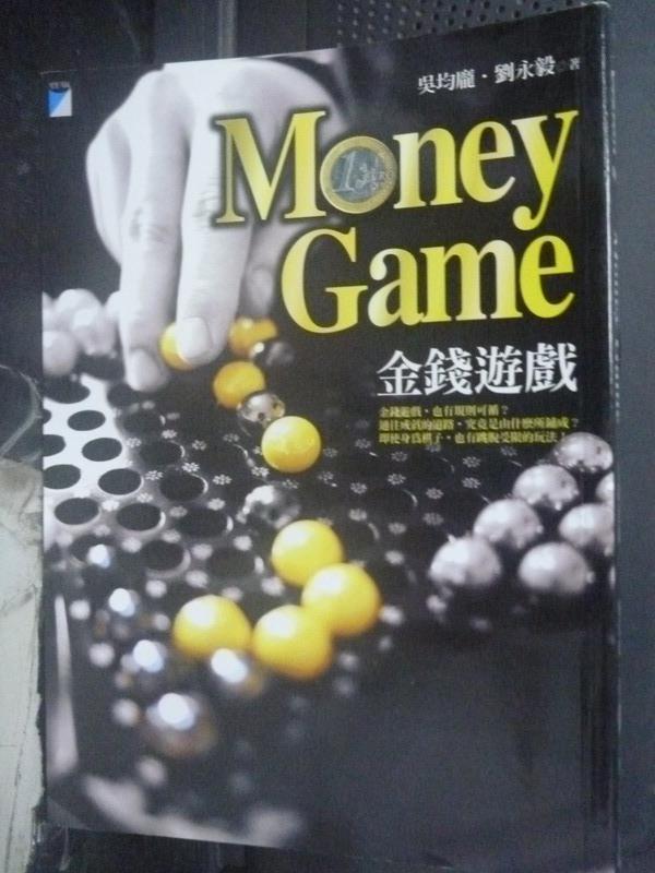 【書寶二手書T1/財經企管_IIK】Money Game:金錢遊戲_吳均龐