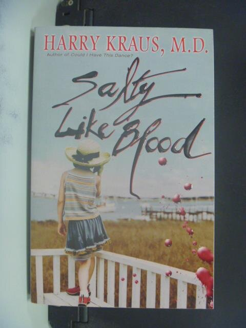 ~書寶 書T4/原文小說_OLZ~Salty Like Blood_Kraus Harry