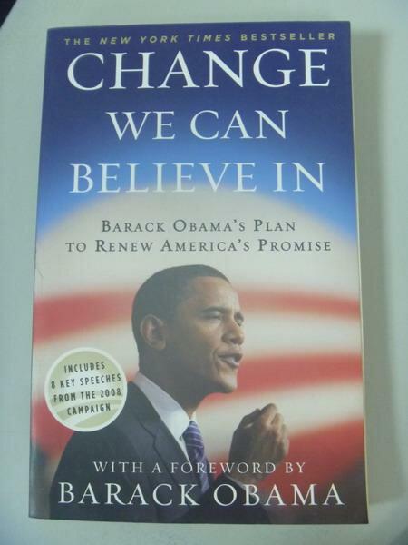 【書寶二手書T2/政治_IAU】Change We Can Believe in: Barack Obama's Pla