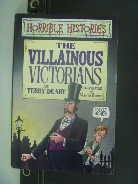 【書寶二手書T4/繪本_ONA】The Villainous Victorians_Terry Deary