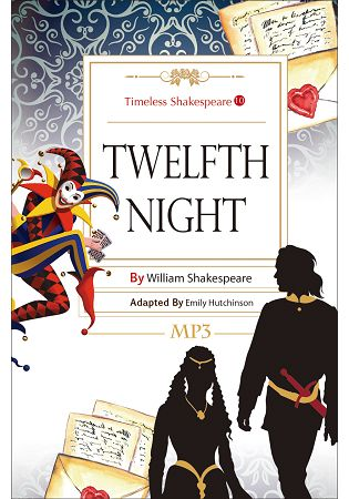 Twelfth Night: Timeless Shakespeare 10  25K彩色