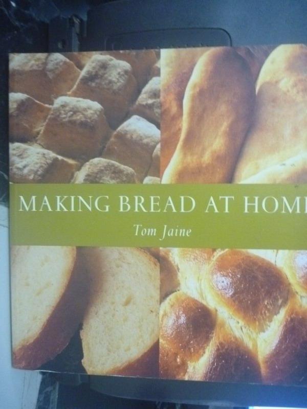 ~書寶 書T4/餐飲_ZIM~MAKING BREAD AT HOME_JAINE TOM