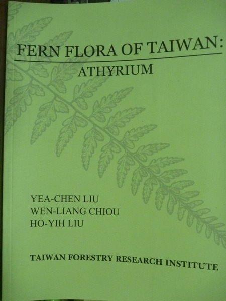 【書寶二手書T3/動植物_PCO】Fern flora of Taiwan : athyrium
