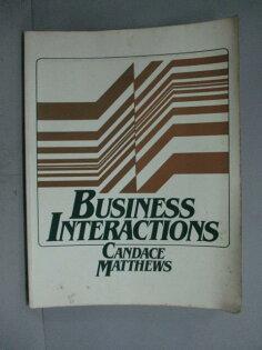 【書寶二手書T1/語言學習_ZBT】BusinessInteractions_CandaceMatthews