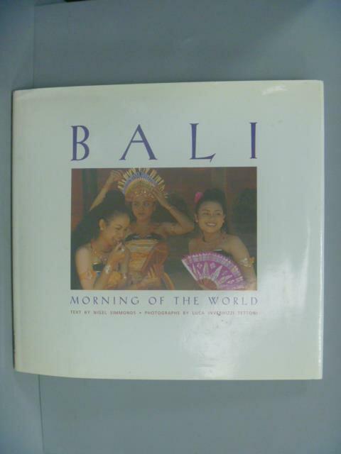 ~書寶 書T8/旅遊_ZCM~Bali: Morning of the World_Tet