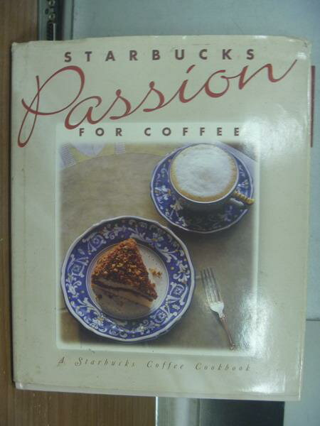 ~書寶 書T6/原文書_XBK~Starbucks passion for coffee_
