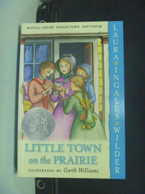 ~書寶 書T3/原文小說_KKN~Little Town on the Prairie_W