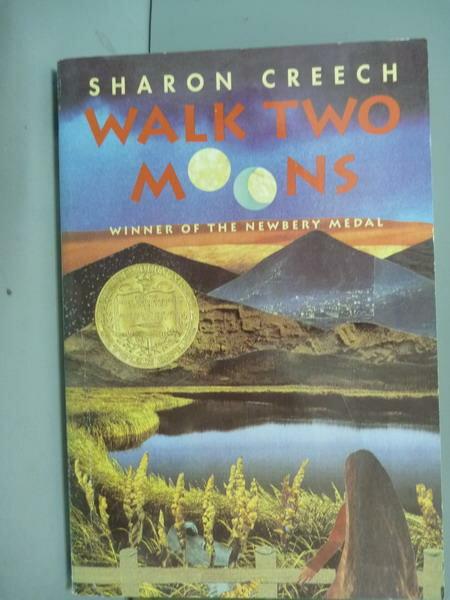 ~書寶 書T1/原文小說_QAN~Walk Two Moons_CREECH