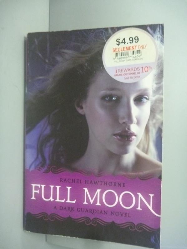 ~書寶 書T1/原文小說_KMM~Dark Guardian ^#2: Full Moon