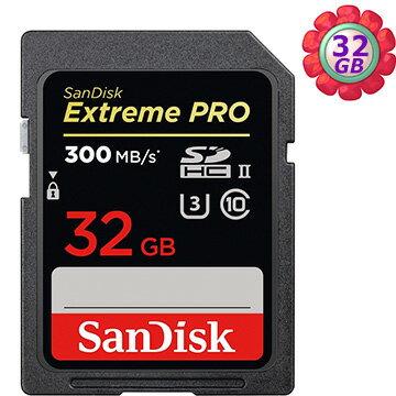SanDisk 32GB 32G SDHC【300MB/s】Extreme Pro ultra II U3 4K C10 V30 SDSDXPK-032G 高速相機記憶卡