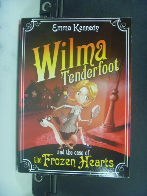 【書寶二手書T4/原文小說_HHF】Wilma Tenderfoot and …_Emma