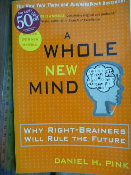 【書寶二手書T2/文學_QCW】A Whole New Mind_Daniel H.Pink