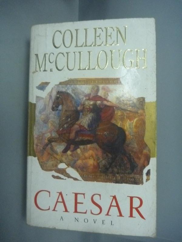 ~書寶 書T4/原文小說_HIS~Caesar_Colleen McCullough